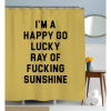 Funny Quote Shower Curtain