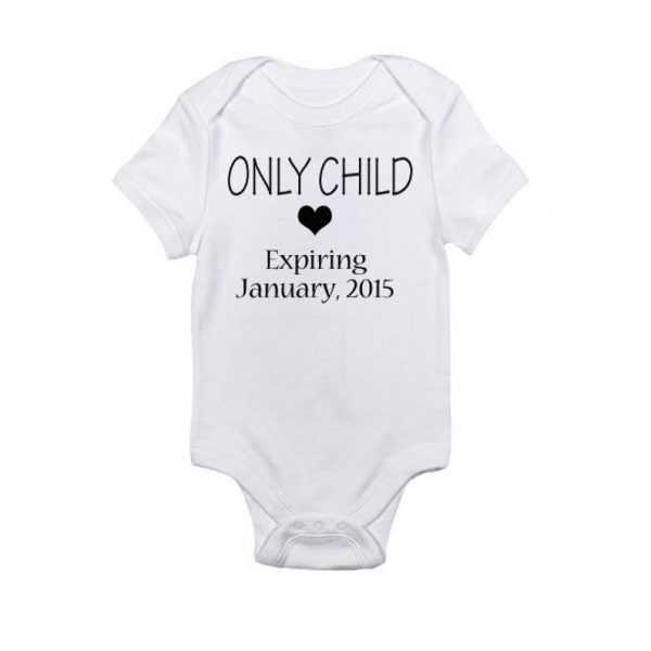 Only Child - Expiring Date Baby Onesie