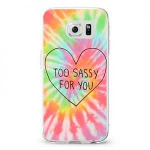 Too Sassy for you2 Design Cases iPhone, iPod, Samsung Galaxy