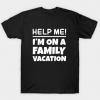 Family Vacation tee shirt