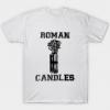 Roman Candles Neutralize tee shirt