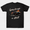 Going Straight To Hell tee shirt