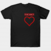 Vacancy in the heart tee shirt