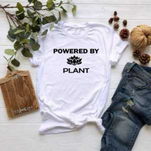 Powered By Plant tee shirt