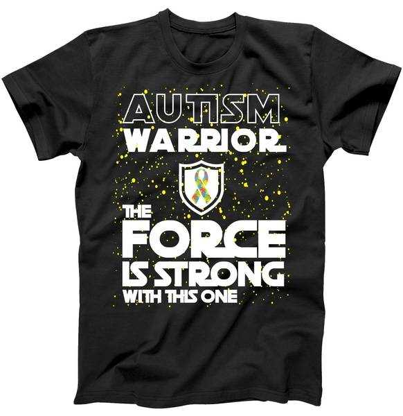 Autism Warrior The Force Is Strong With This One tee shirt