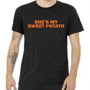 She's My Sweet Potato Matching Couples tee shirt