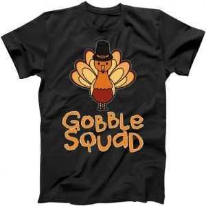 Thanksgiving Gobble Squad tee shirt