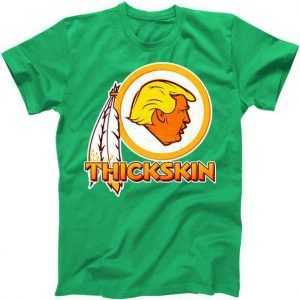 Thickskin Funny Trump tee shirt