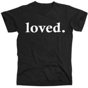 Loved. Valentine's Day Love Classic Logo Slim Fit tee shirt