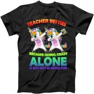Teacher Besties tee shirt