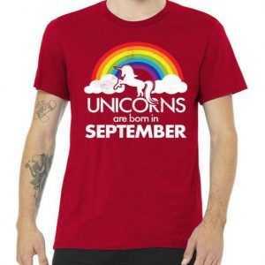 Unicorns Are Born In September Rainbow Retro tee shirt