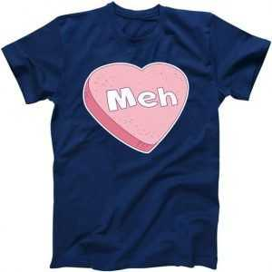 Valentine's Day Meh Conversation Heart Candy tee shirt
