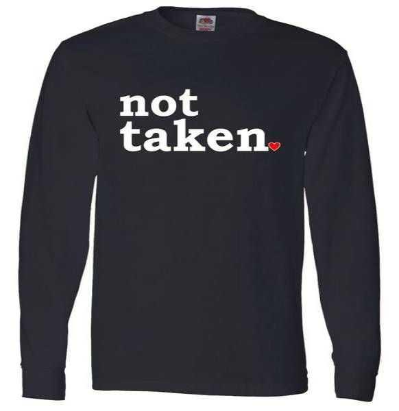 Valentine's Day Relationship Status Not Taken. Single Heart Long Sleeve tee shirt