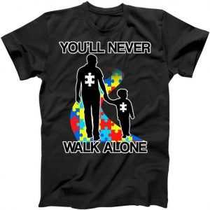You'll Never Walk Alone Autism Awareness tee shirt