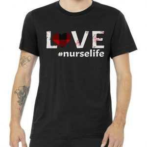 Love Nurse life tee shirt