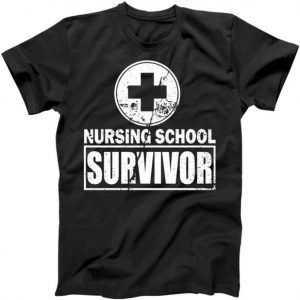 Nursing School Survivor tee shirt