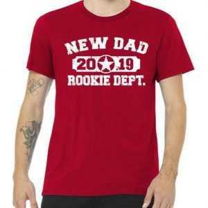 New Dad 2019 Rookie Dept Distressed tee shirt