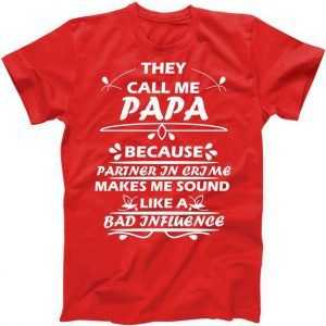 Partner And Crime Papa tee shirt