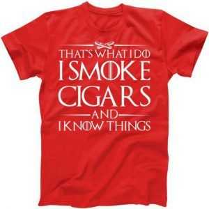 That's What I Do I Smoke Cigars And Know Things tee shirt