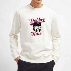 Randy-Dobnak-Dobber-Time-Sweatshirt