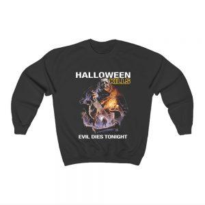Halloween Kills Evil Dies Tonight Sweatshirt