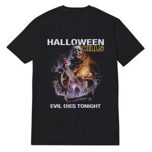 Halloween Kills Evil Dies Tonight T-Shirt